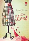 Der Look von Sophia Bennett (2013, Gebundene Ausgabe)