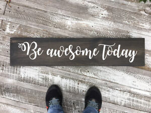 awesome sign decor be awesome today wood sign  vintage wood sign  motivational wall  be awesome today wood sign  vintage