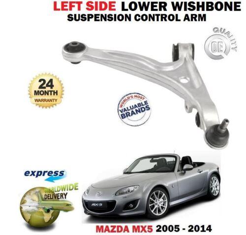 Pour Mazda MX5 NC 2005-2014 Avant Côté Gauche Inférieur Suspension Wishbone Bras Contrôle