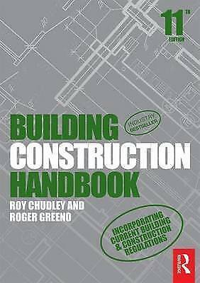 1 of 1 - Building Construction Handbook by Roy Chudley, Roger Greeno (Paperback, 2016)