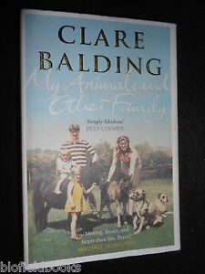 SIGNED-CLARE-BALDING-My-Animals-and-Other-Family-Hardback-2012-Biography