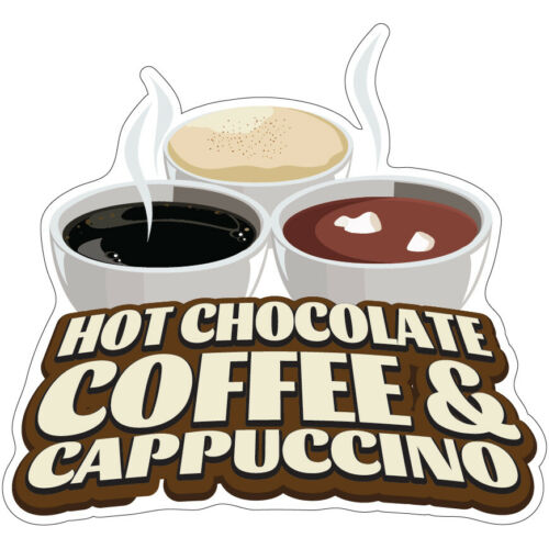 Hot Chocolate Coffee And Cappuccino Decal Concession Stand Food Truck Sticker