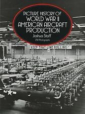 WW2 Picture History of World War II American Aircraft Production Reference Book