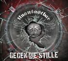 Gegen Die Stille von Unantastbar (2015)