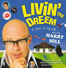 Livin' the Dreem: A Year in My Life by Harry Hill (Audio, 2010)