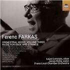 Ferenc Farkas - : Music for Oboe and Strings (2015)