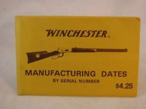 WINCHESTER GUN MANUFACTURING DATES BY SERIAL NUMBER OLD | eBay