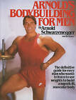 Arnold's Bodybuilding for Men by Arnold Schwarzenegger, Bill Dobbins (Paperback, 1986)