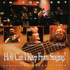 How Can I Keep from Singing by Marty Haugen (CD, Jun-1997, Gia)