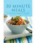 30 Minute Meals by Murdoch Books (Hardback, 2008)