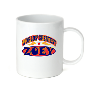 Coffee Cup Mug Travel 11 15 oz Your Name World/'s Greatest Best Zoey