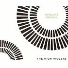 Satellite Remixes by The High Violets (CD, Nov-2007, Reverb Records)