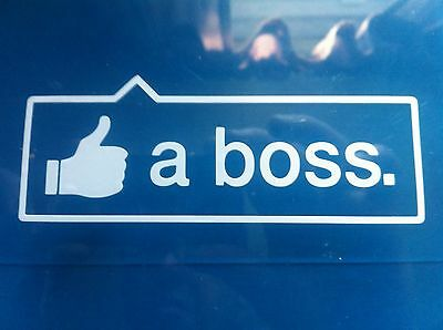 Like a Boss funny Vinyl Decal Sticker Euro fatlace jdm drift  LOT OF 2 decals