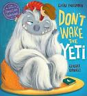 Don't Wake the Yeti! by Claire Freedman (Paperback, 2017)