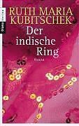 Ruth Maria Kubitschek - Der indische Ring. Roman /4