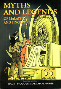 Myths-and-Legends-of-Malaysia-and-Singapore-Ralph-Modder-amp-Aeishah-Ahmed