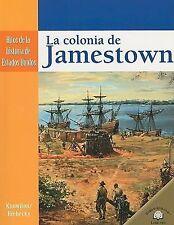 La Colonia de Jamestown = The Settling of Jamestown (Hitos de la Historia de Est