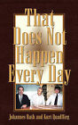 That Does Not Happen Every Day by Kurt Quadflieg, Johannes Rath (Paperback / softback, 2003)
