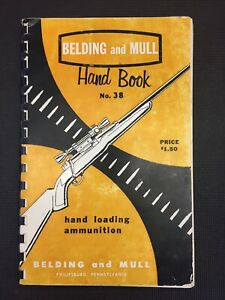 Bending & Mull Hand Book #38 Hand Loading Ammunition 1959 Combine Shipping B900