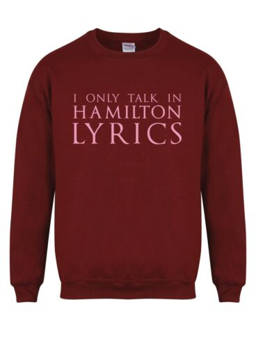 I Only Talk In Hamilton Lyrics Unisex Sweater Hamilton Musical Lin Jumper