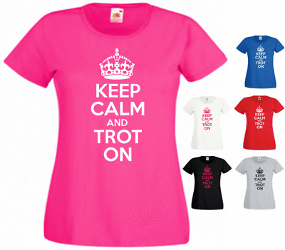 BNWT KEEP CALM AND TROT ON RIDING HORSE FUNNY ADULT T-SHIRT S-XXL