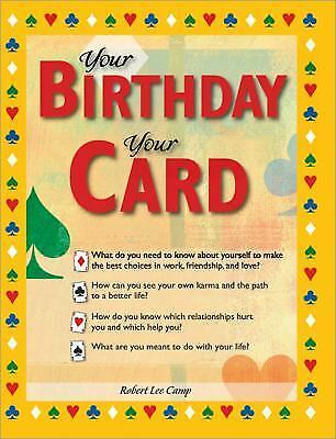 Your Birthday Your Card The Secrets Of Life Love And Destiny In