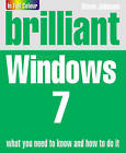 Brilliant Windows 7 by Steve Johnson (Paperback, 2009)