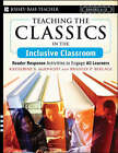 Teaching the Classics in the Inclusive Classroom: Reader Response Activities to Engage All Learners by Katherine S. McKnight, Bradley P. Berlage (Paperback, 2007)