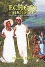 Echoes of Footsteps: Birth of a Negro Nation by Massala Reffell (Paperback / softback, 2012)