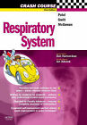 Respiratory System by Catherine Gwilt, Harish Patel (Paperback, 2007)