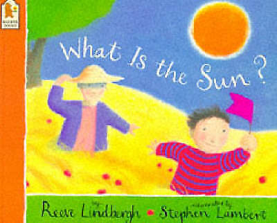 What Is the Sun?, Lindbergh, Reeve, Good Book