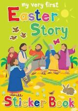 My Very First Sticker Bks.: My Very First Easter Story Sticker Book by Lois...
