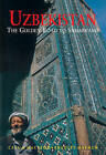Uzbekistan: The Golden Road to Samarkand by Bradley Mayhew, Calum MacLeod (Paperback, 2008)
