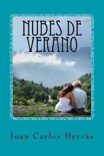 Nubes de Verano by Juan Hervás Botella (2015, Paperback)