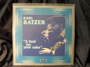 Karl-Ratzer-A-Fool-For-Your-Sake