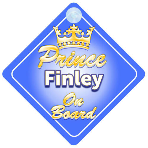 Crown Prince Finley On Board Personalised Baby Boy Car Sign