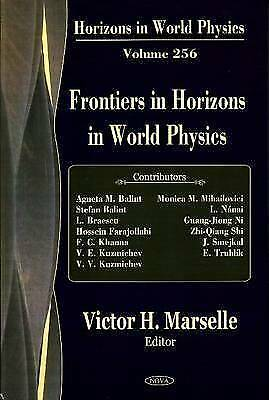 Horizons in World Physics: 256, Marselle Vh, New Book