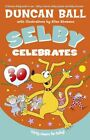 Selby Celebrates by Duncan Ball (Paperback, 2015)