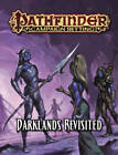 Pathfinder Campaign Setting: Darklands Revisited by Paizo Staff (Paperback, 2016)