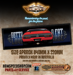 """Falcon XB Bar Mat """"GOTTA LOVE A FAT ARSE"""" Ford Bar Runner FROM HOUSE OF MUSCLE"""
