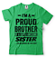 miniature 9 - Gift For Brother Funny Birthday Gift For Brother Proud Brother Funny T shirt