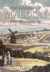 The Borough of Maldon: 1688-1800: A Golden Age by J. R. Smith (Hardback, 2013)
