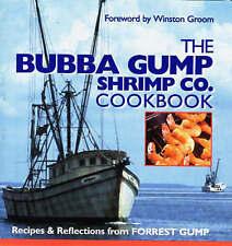 The Bubba Gump Shrimp Co. Cookbook, Groom, Winston   Hardcover Book   Good   978