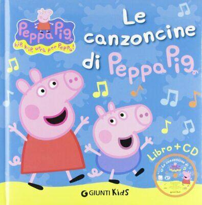 Peppa Pig Le Canzoncine Di Peppa Pig Con Cd By Giunti Kids Book The Fast Free 9788809745469 Ebay