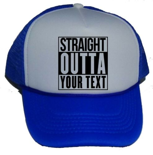 NEW STRAIGHT OUTTA YOUR TEXT CITY PERSONALIZED CUSTOM CAP HAT TRUCKER CUSTOMIZED
