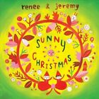 Sunny Christmas [EP] by Renee & Jeremy (CD, Nov-2012, One Melody Records)
