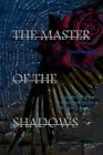 The Master of the Shadows by Harper Alexander (Paperback / softback, 2011)