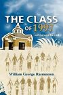 The Class of 1997: Witnesses to Evil by William George Rasmussen (Paperback / softback, 2008)
