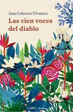 Las cien voces del diablo (Narrativa) (Spanish Edition) by Vivanco Cabrera, Ana