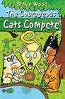 Courageous Cats Compete: v. 2 by Steve Wood (Paperback, 2006)